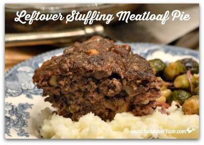 Easy Meatloaf from Leftover Cornbread Stuffing