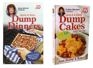 Quick and Easy Dump Dinners and Dump Cakes Cookbooks
