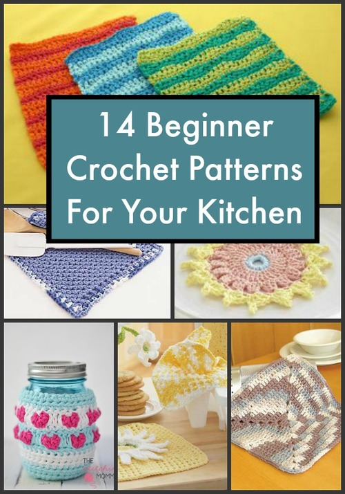 14 Beginner Crochet Patterns For Your Kitchen Favecrafts