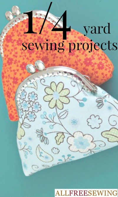 1/4 Yard Sewing Projects