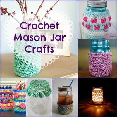 16 Crochet Mason Jar Crafts