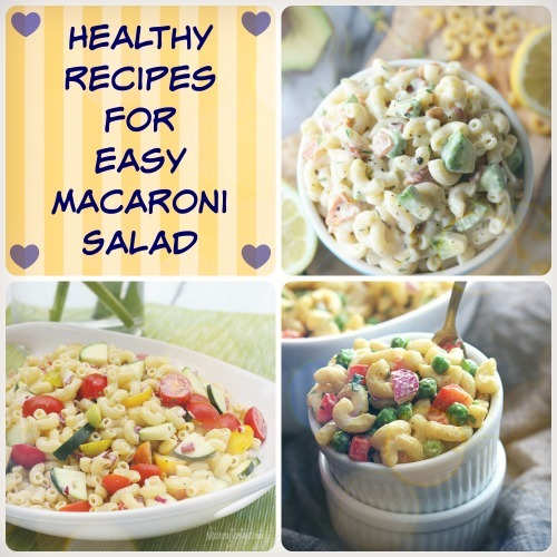 Healthy Recipes for Easy Macaroni Salad