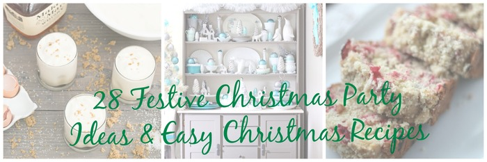 Festive Christmas Party Ideas and Easy Christmas Recipes