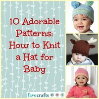10 Adorable Patterns: How to Knit a Hat for Baby