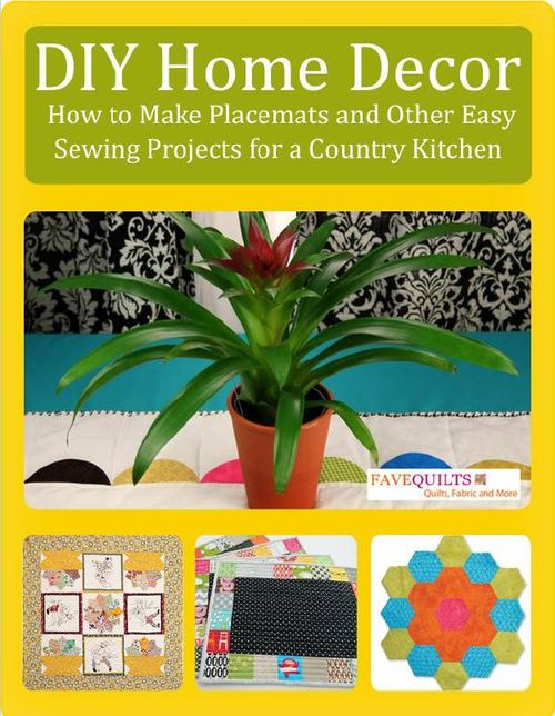 Download DIY Home Decor: How to Make Placemats and Other Easy Sewing Projects for a Country Kitchen Free eBook