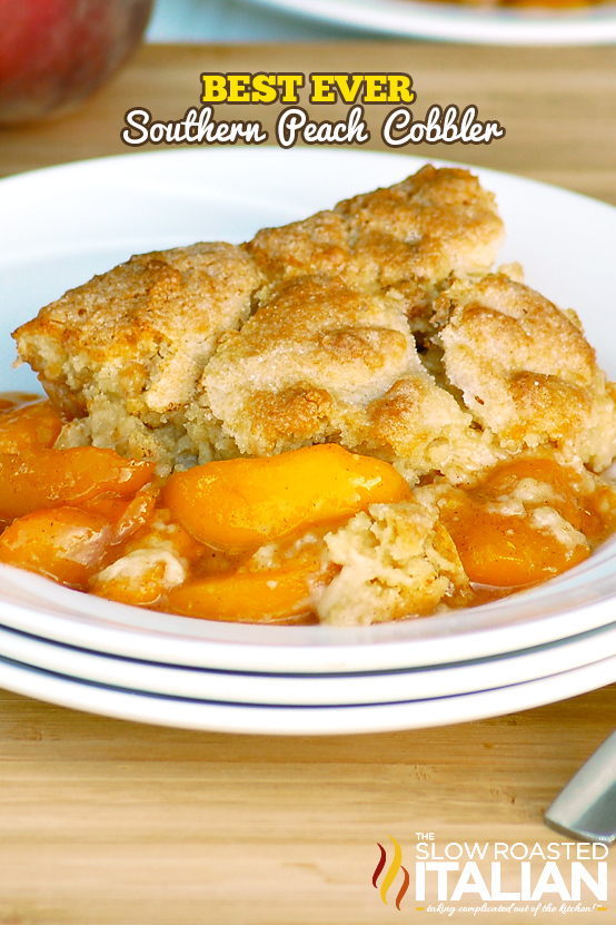 how to make the best peach cobbler ever