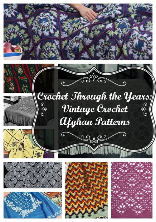 Crochet Through the Years: Vintage Crochet Afghan Patterns