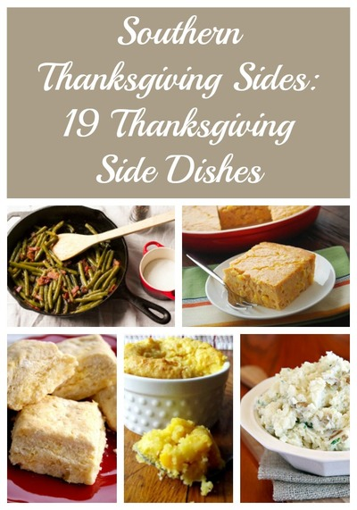 Southern Thanksgiving Sides: 19 Thanksgiving Side Dishes