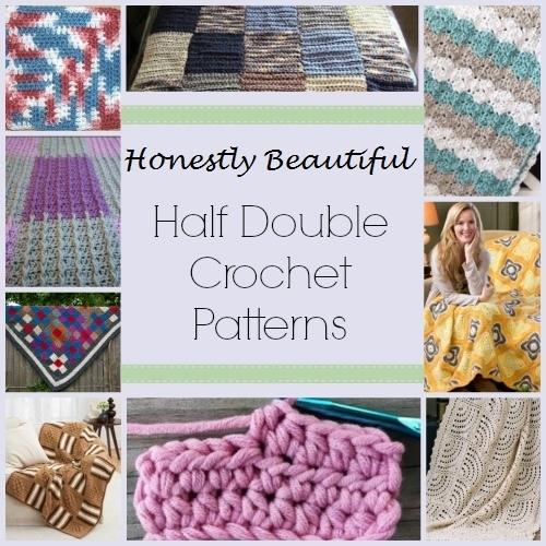 26 Honestly Beautiful Half Double Crochet Patterns