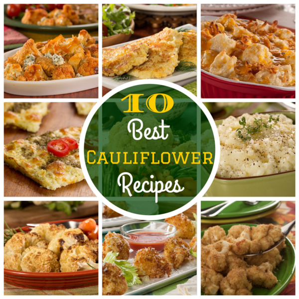 10 of The Best Recipes for Cauliflower