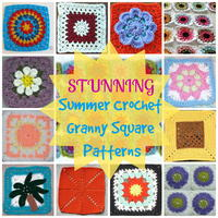 How to Crochet Granny Squares: 28 Stunning Summer Crochet Granny Square Patterns