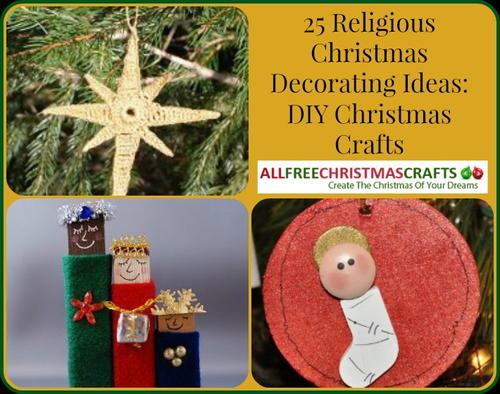 25 religious christmas decorating ideas diy christmas crafts - Christmas Decoration Craft Ideas