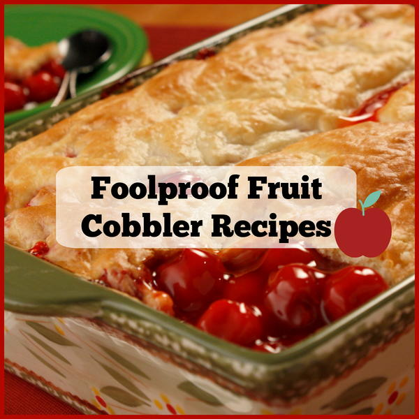 13 Foolproof Fruit Cobbler Recipes