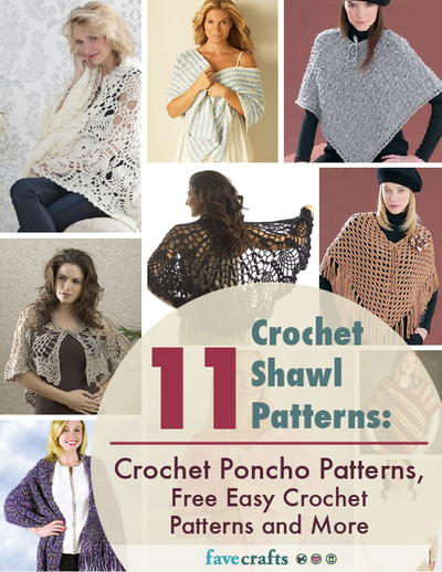 11 Crochet Shawl Patterns Crochet Poncho Patterns Free Easy