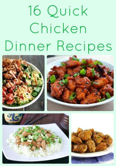 16 Quick Chicken Dinner Recipes