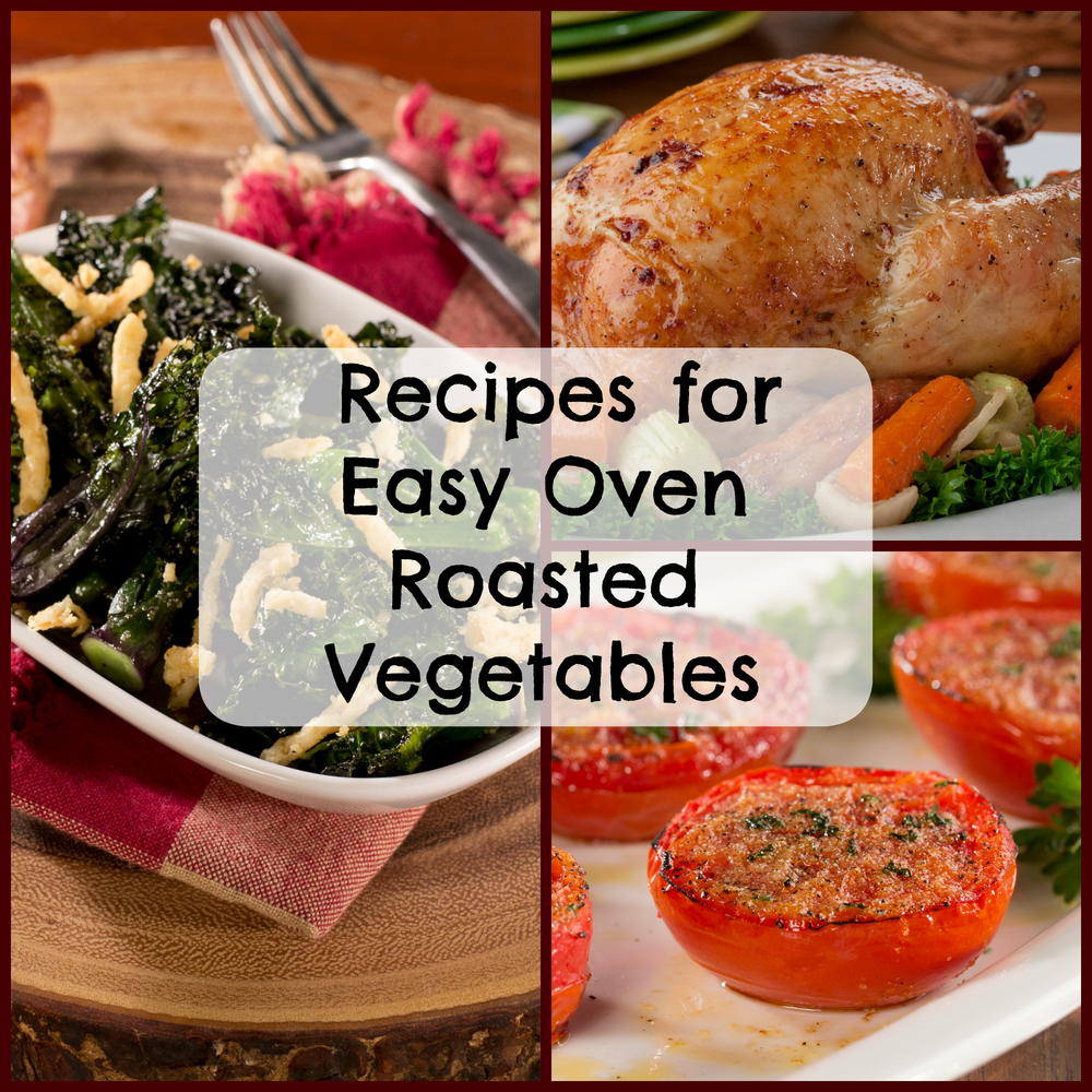 18 recipes for easy oven roasted vegetables - Easy oven dinner ...