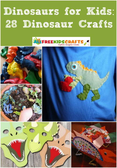 Dinosaurs for Kids: 28 Dinosaur Crafts