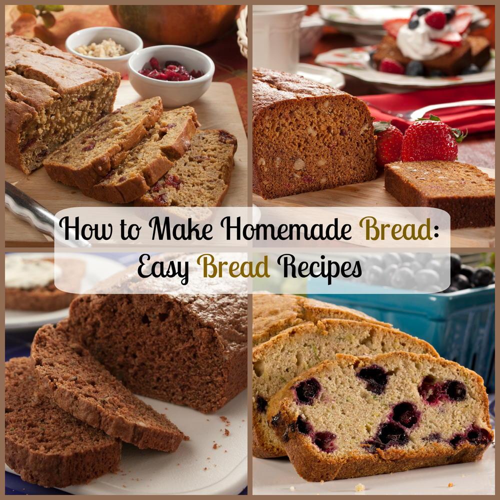 How To Make Homemade Bread: 16 Easy Bread Recipes