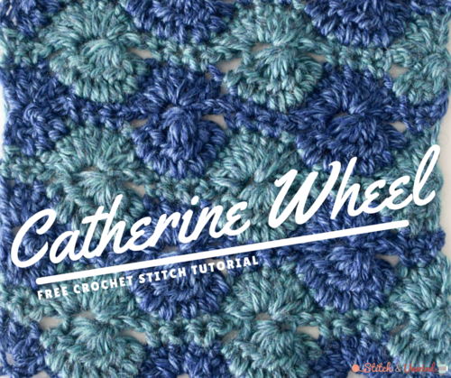 How to Crochet the Catherine Wheel Tutorial