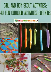 Girl and Boy Scout Activities: 40 Fun Outdoor Activities for Kids