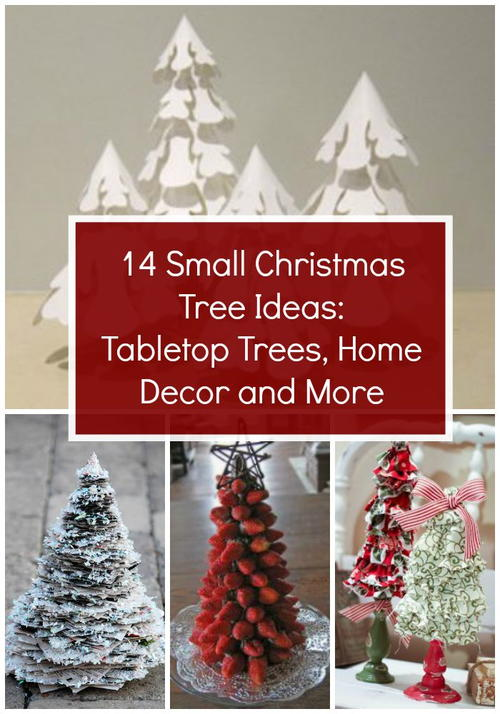 14 small christmas tree ideas tabletop trees home decor and more - How To Decorate A Small Christmas Tree
