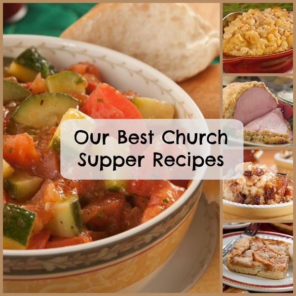 Our 10 Best Church Supper Recipes