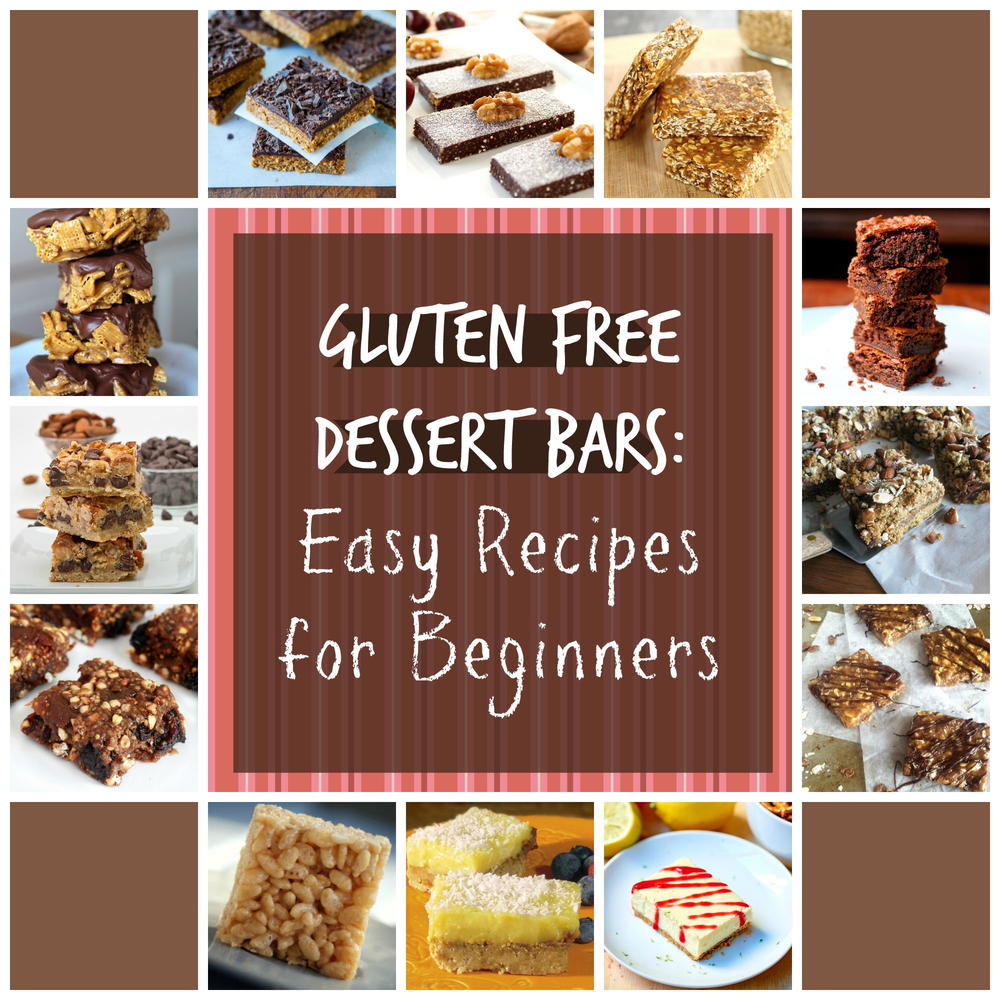 gluten free dessert bars 20 easy recipes for beginners faveglutenfreerecipes