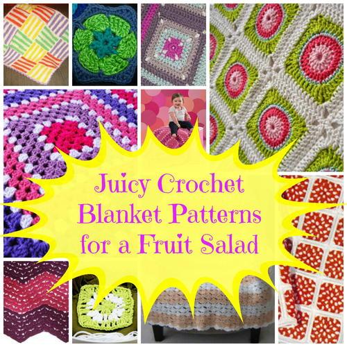 Juicy Crochet Blanket Patterns for a Fruit Salad