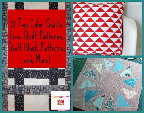 21 Two Color Quilts: Free Quilt Patterns, Quilt Block Patterns, and More!