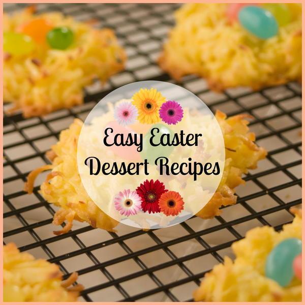 25 easy easter dessert recipes for Easy dessert recipes for easter