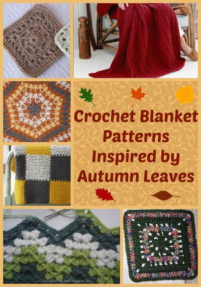 32 Crochet Blanket Patterns Inspired By Autumn Leaves