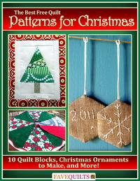The Best Free Quilt Patterns for Christmas: 10 Quilt Blocks, Christmas Ornaments to Make, and More free eBook