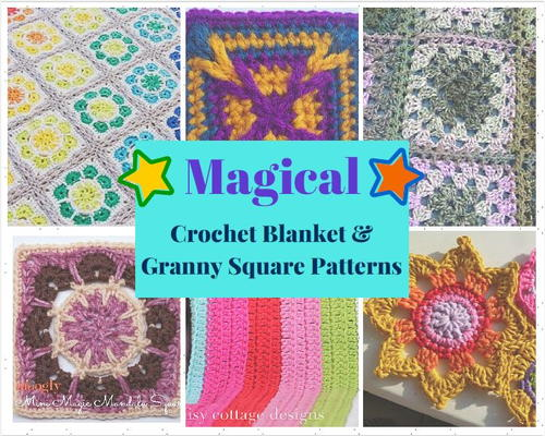Magical Crochet Blanket and Granny Square Patterns