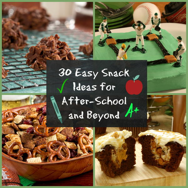 30 Easy Snack Ideas for After-School and Beyond