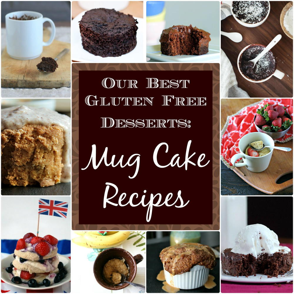 Our Best Gluten Free Desserts: Mug Cake Recipes