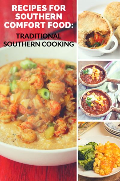 Southern Comfort Food: Traditional Southern Cooking