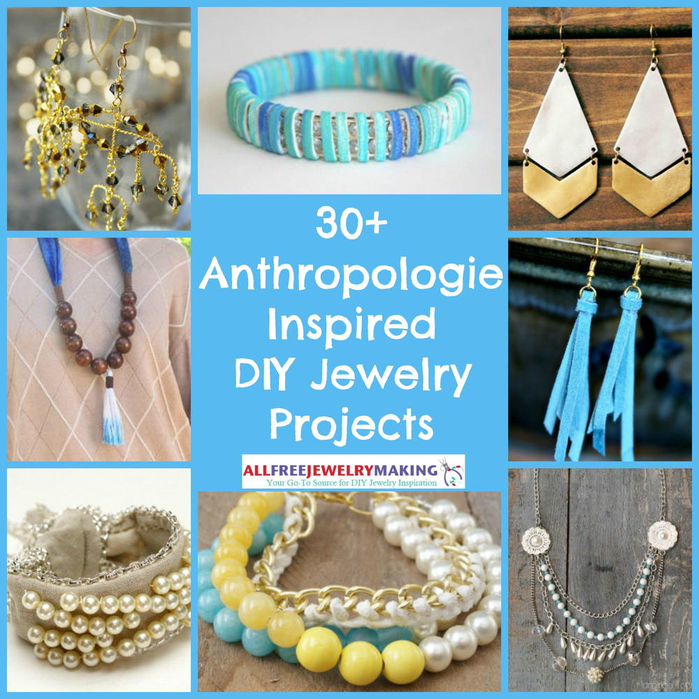 jewelry crafts ideas 30 anthropologie inspired diy jewelry projects 2249