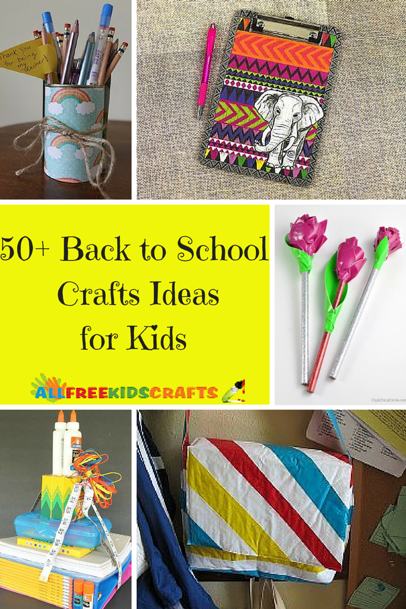 50 Back To School Crafts Ideas For Kids