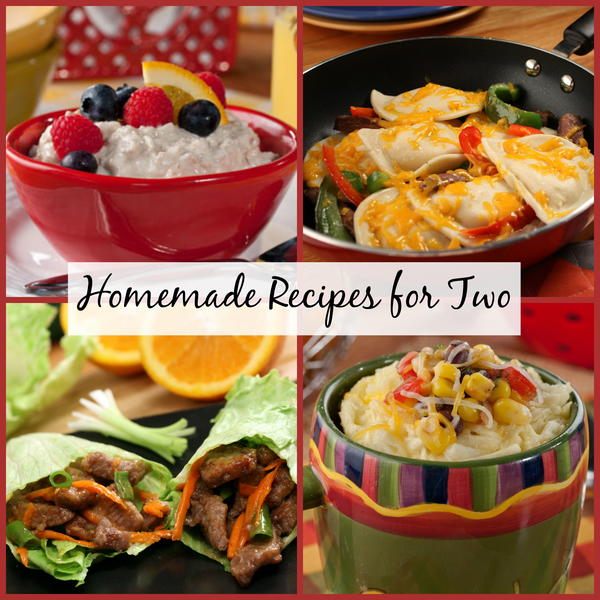Homemade Meals for Two 70 Magnificent Recipes for Two