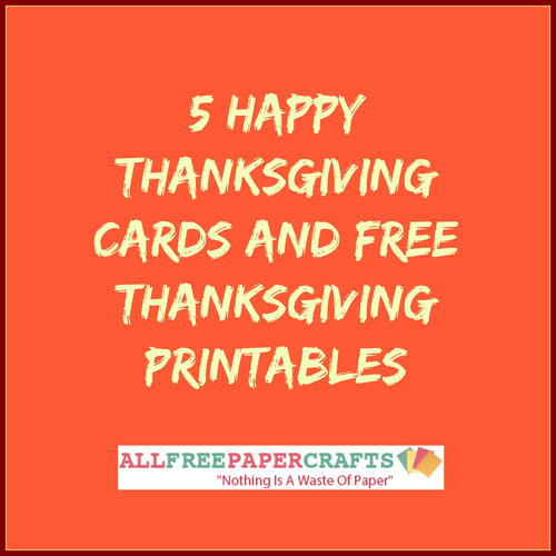 photograph regarding Printable Thanksgiving Cards called 5 Pleased Thanksgiving Playing cards and Cost-free Thanksgiving Printables