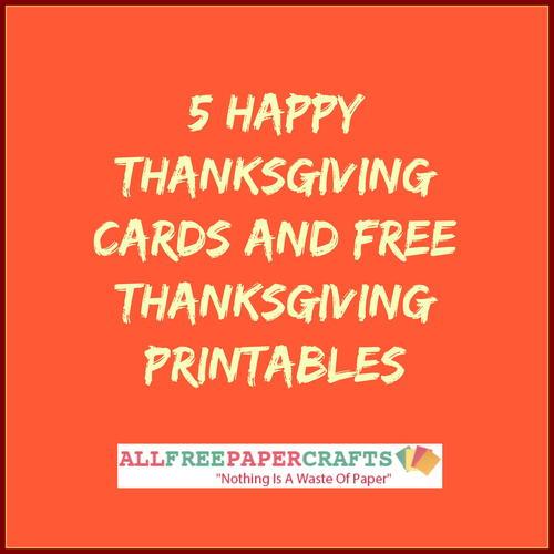 photo regarding Free Printable Thanksgiving Cards named 5 Satisfied Thanksgiving Playing cards and Totally free Thanksgiving Printables