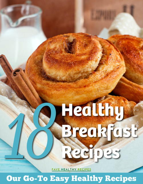 18 Healthy Breakfast Recipes Our Go-To Easy Healthy Recipes