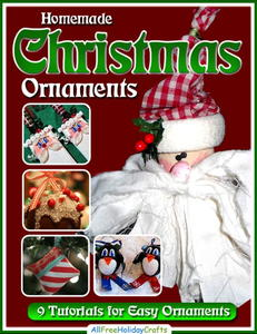 Homemade Christmas Ornaments: 9 Easy Ornament Tutorials