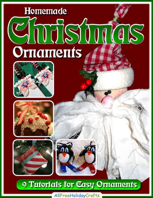 Homemade Christmas Ornaments: 9 Easy Ornament Tutorials free eBook