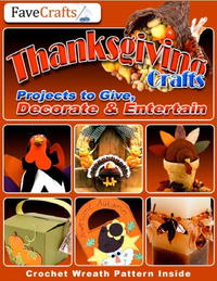 Thanksgiving Crafts: Projects to Give, Decorate & Entertain