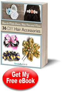 How to Make Bows, Hair Pins and More: 36 DIY Hair Accessories free eBook