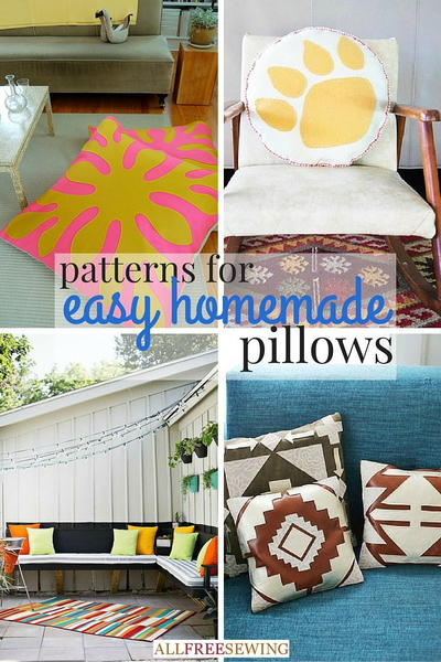 40 Patterns for Easy Homemade Pillows