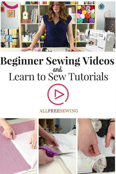 Beginner Sewing Videos and Learn to Sew Tutorials