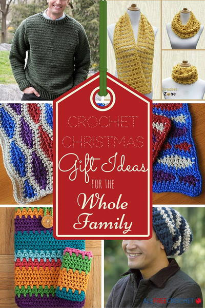25 Crochet Christmas Gift Ideas for the Whole Family & 25 Crochet Christmas Gift Ideas for the Whole Family ...