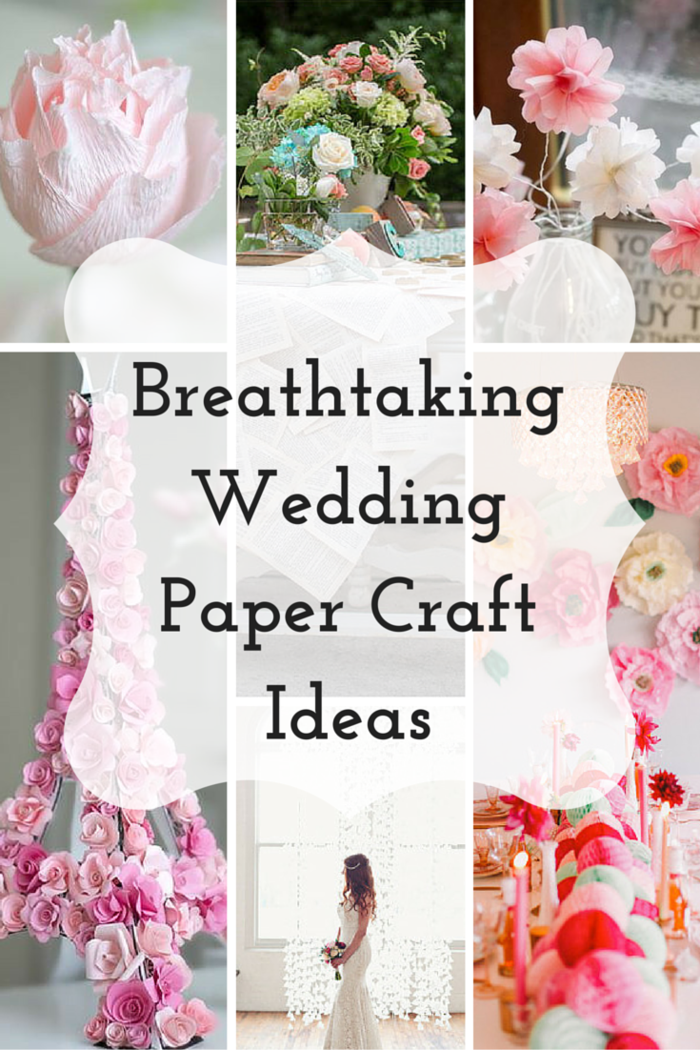 Breathtaking Wedding Paper Crafts